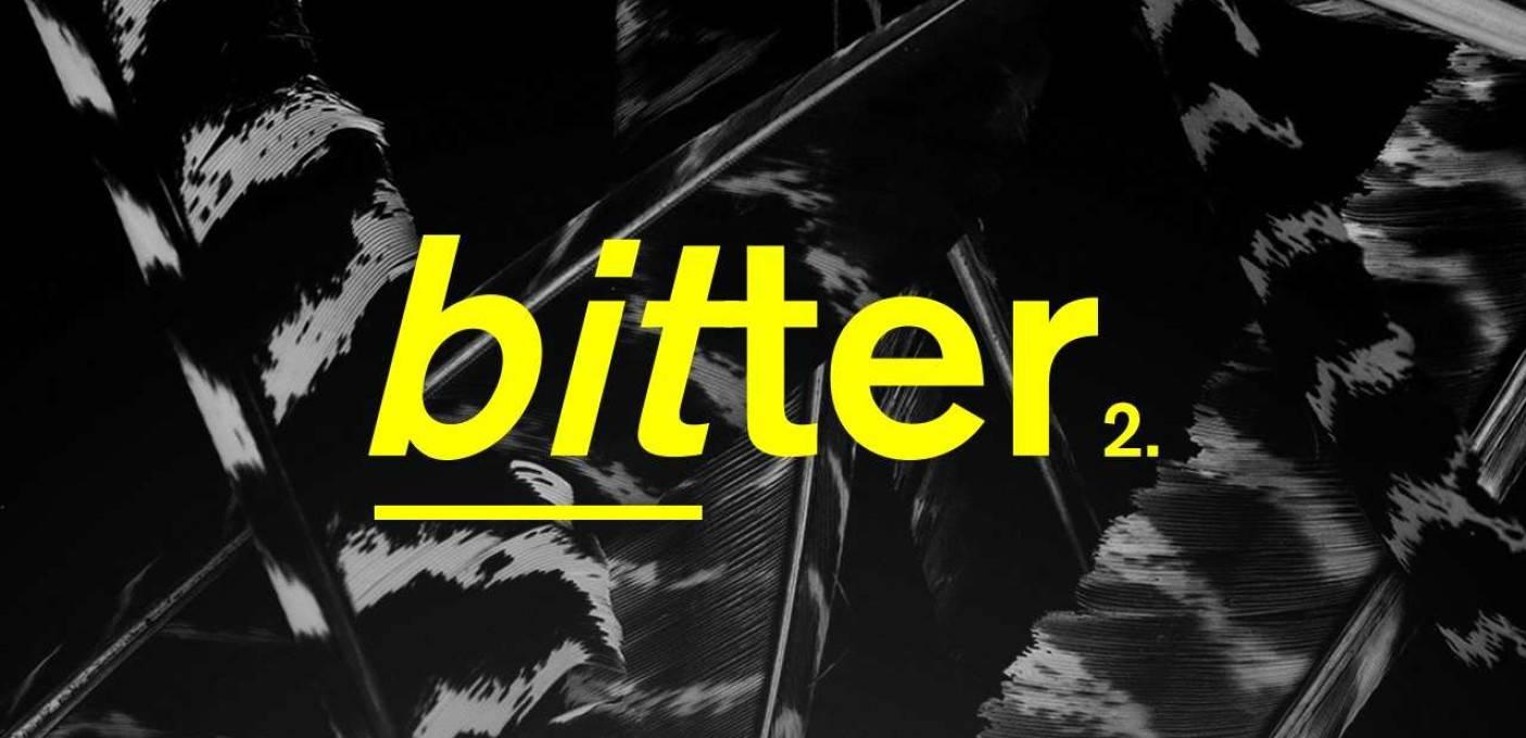 'bitter 2': [+]JACQUES GREENE[+] + DARK SKY [-] + HARING + DJ Sixsixsixties[-]