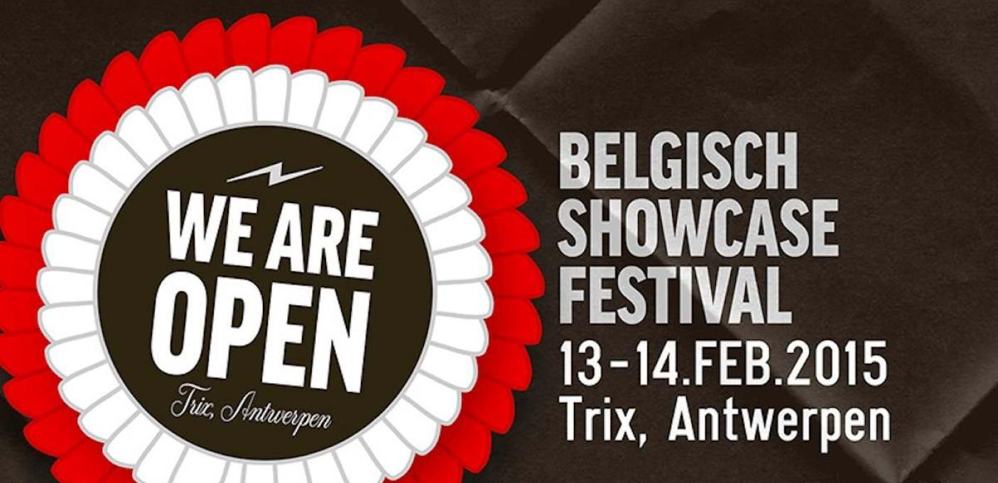 'WE ARE OPEN 2015' - Belgisch showcase festival