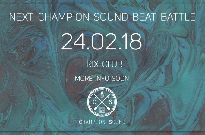 [+]'CHAMPION SOUND BEAT BATTLE'[+]