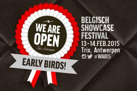 We Are Open 2015: EARLY BIRDS!